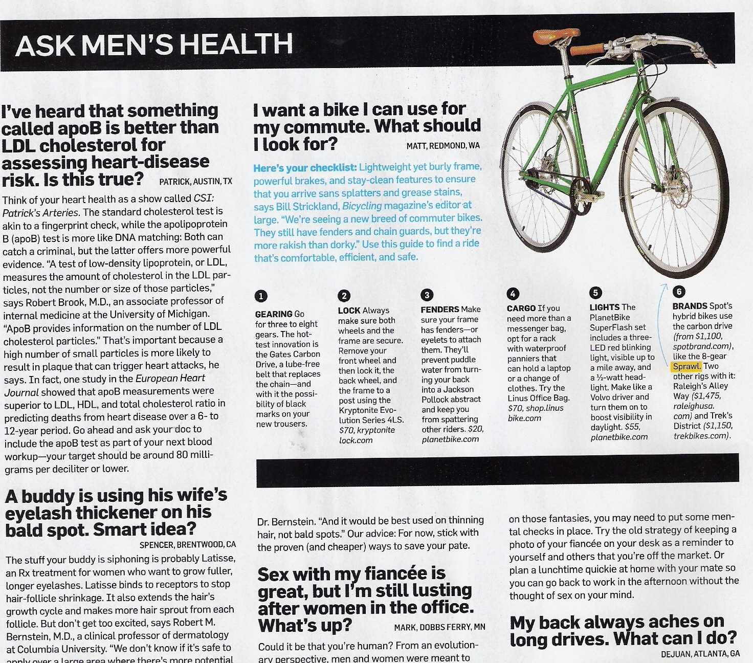 Men's Health Magazine called Gates Carbon Drive one of the